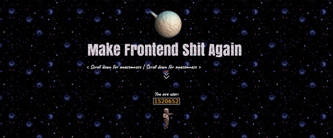Make Frontend Shit Again