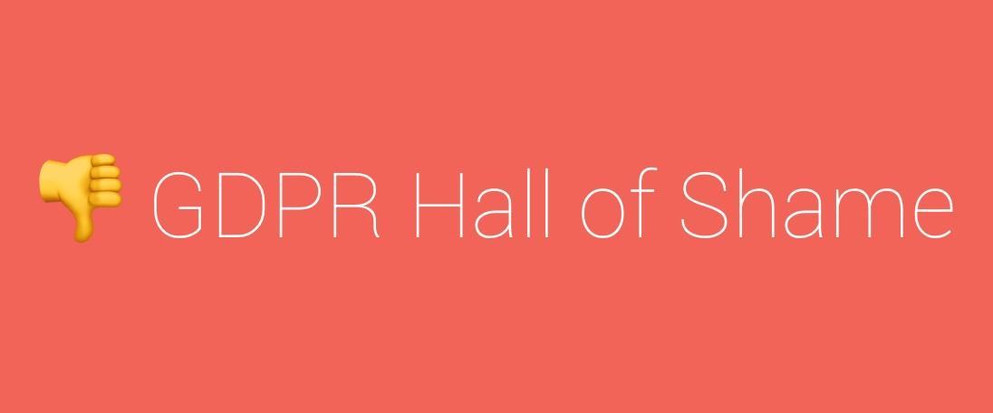 GDPR Hall of Shame