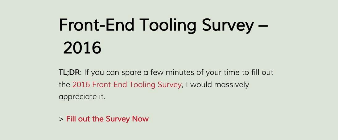 Front-end Development Tooling Survey