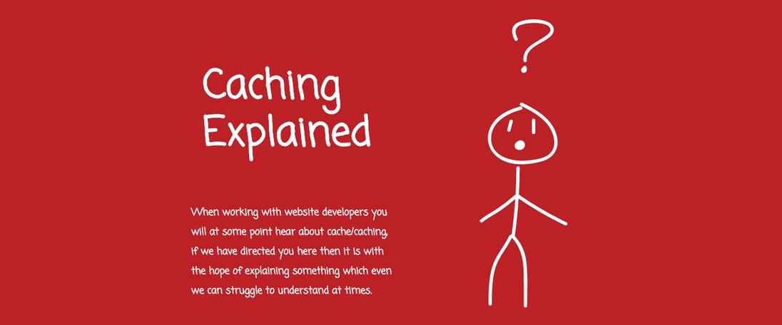 Caching Explained