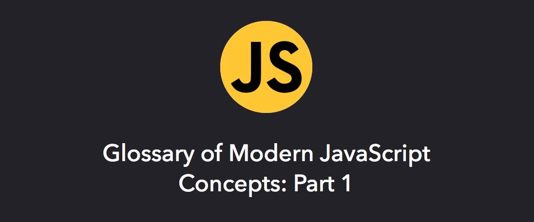 Modern JavaScript Concepts
