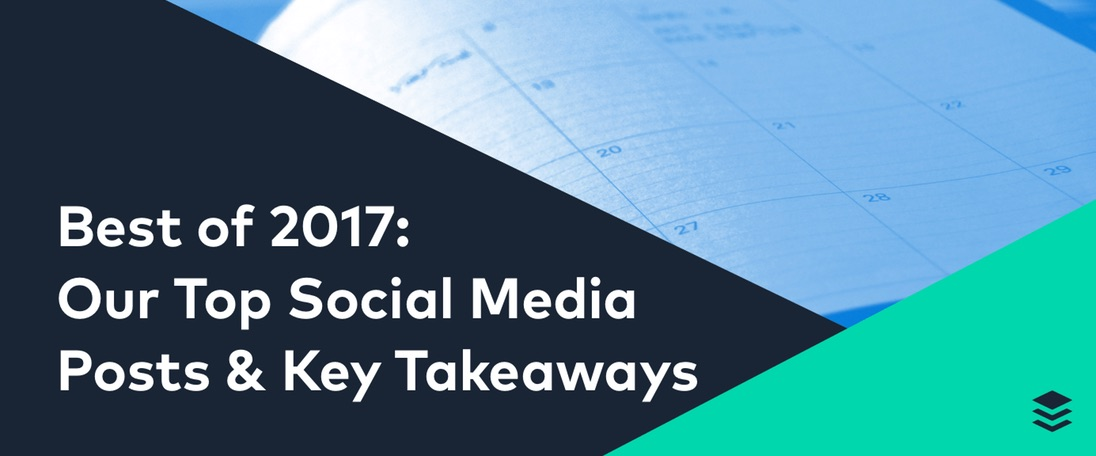 We Studied Our Top Social Media Posts of 2017. Here's What We Learned
