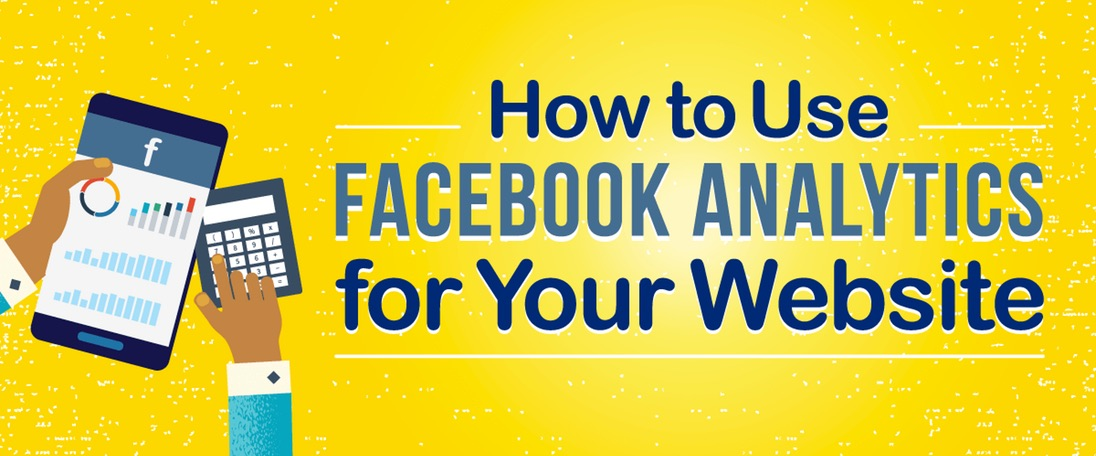 How to Use Facebook Analytics for Your Website