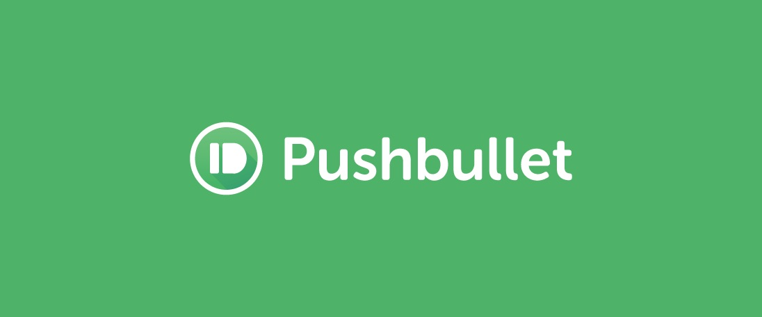 Pushbullet (Android, iOS)