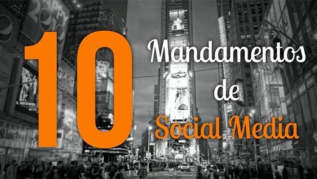 Os 10 Mandamentos de Social Media