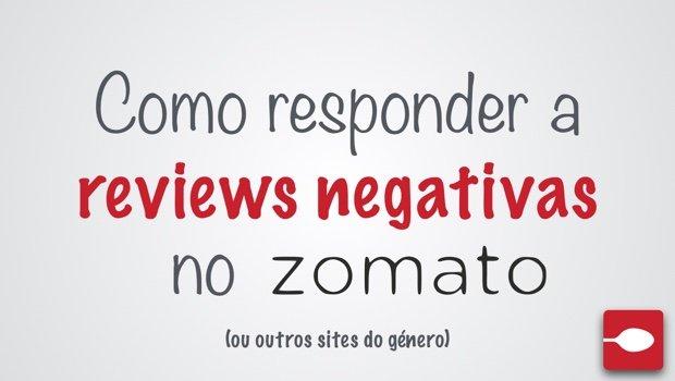 Como responder a Reviews Negativas no Zomato