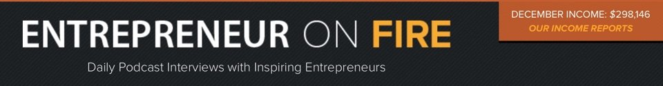 Entrepreneur on Fire Income Reports