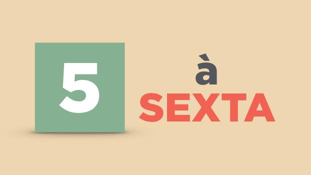 5 à Sexta - Newsletter