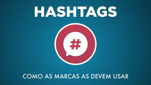 Como as Marcas devem usar Hashtags