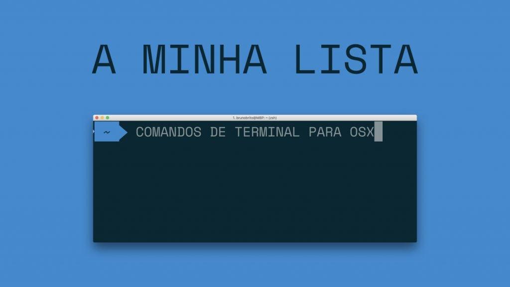 A lista dos melhores Comandos de Terminal para OSX