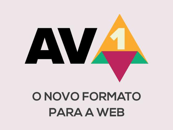 AVIF - O novo formato de imagens para a Web