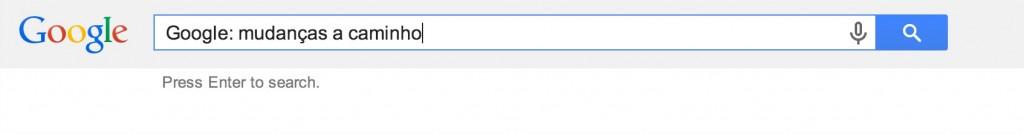 Google: sempre a procurar entregar os melhores resultados