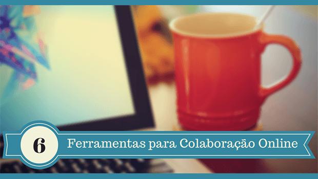 Ferramentas para Colaboração Online
