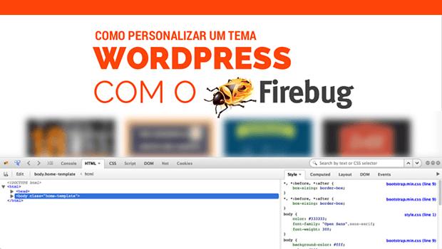 Como personalizar um tema Wordpress com o Firebug