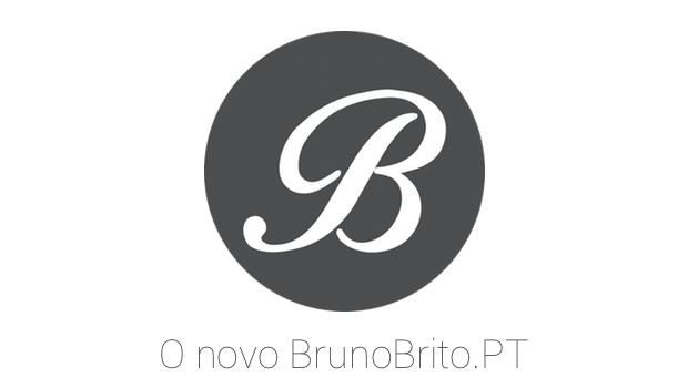 O novo BrunoBrito.PT
