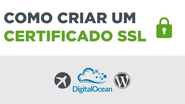 Como criar um certificado SSL