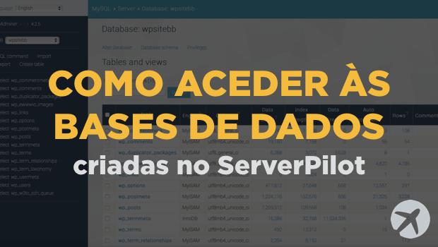 Como aceder às Base de Dados criadas no ServerPilot