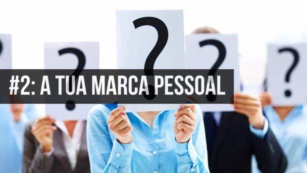 Como Como Conseguir Emprego - #2: A tua Marca Pessoal