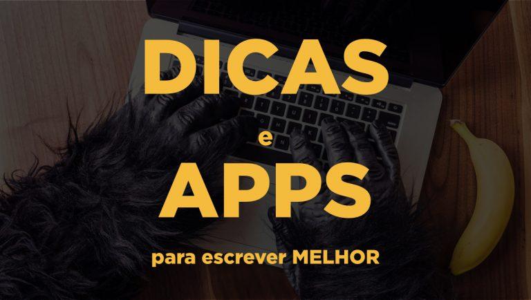 Dicas e Apps para Escrever Melhor