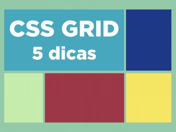 CSS Grid 5 Dicas