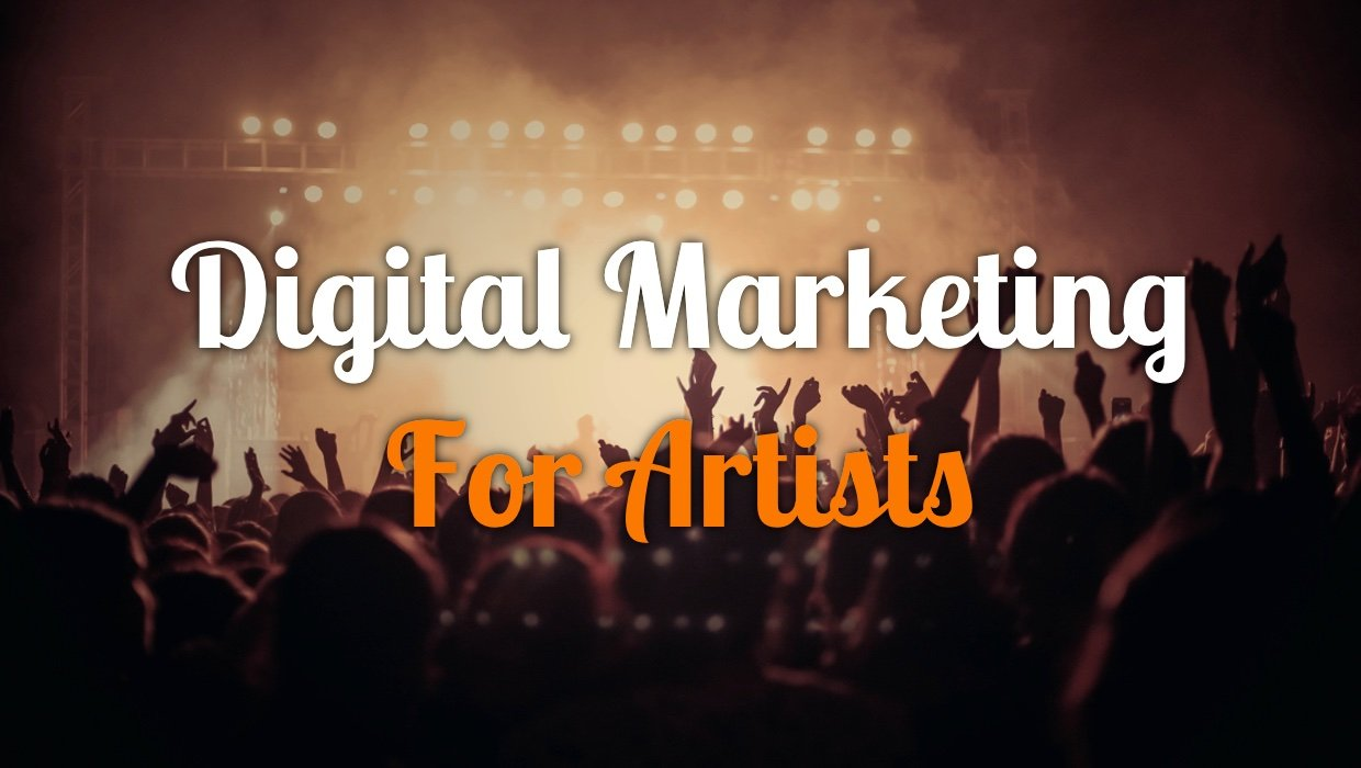 Digital Marketing for Artists