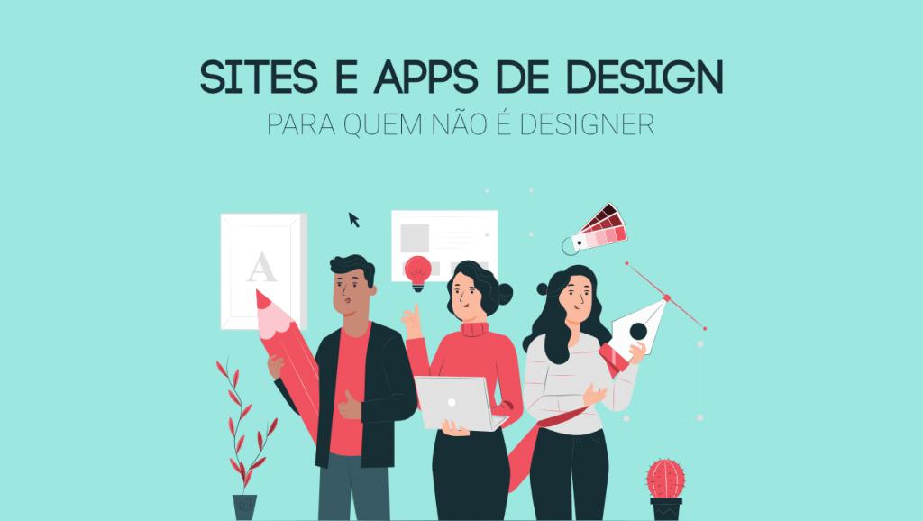 Sites e Apps de Design para não designers